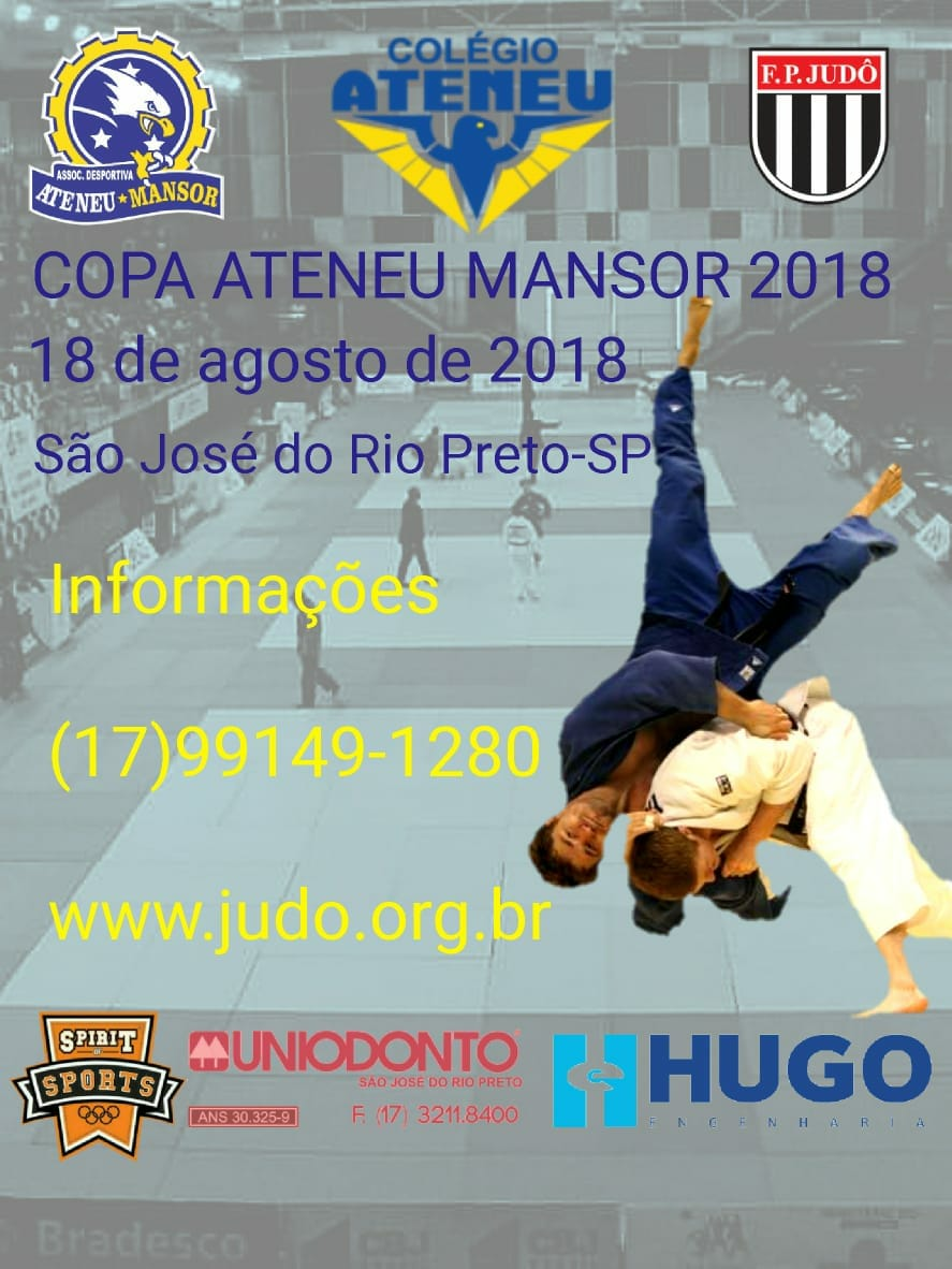 Dia 18 de agosto de 2018 ocorrerá a Copa Ateneu Mansor de Judô. Local: Ginásio Carlos Montanhês, São José do Rio Preto/SP